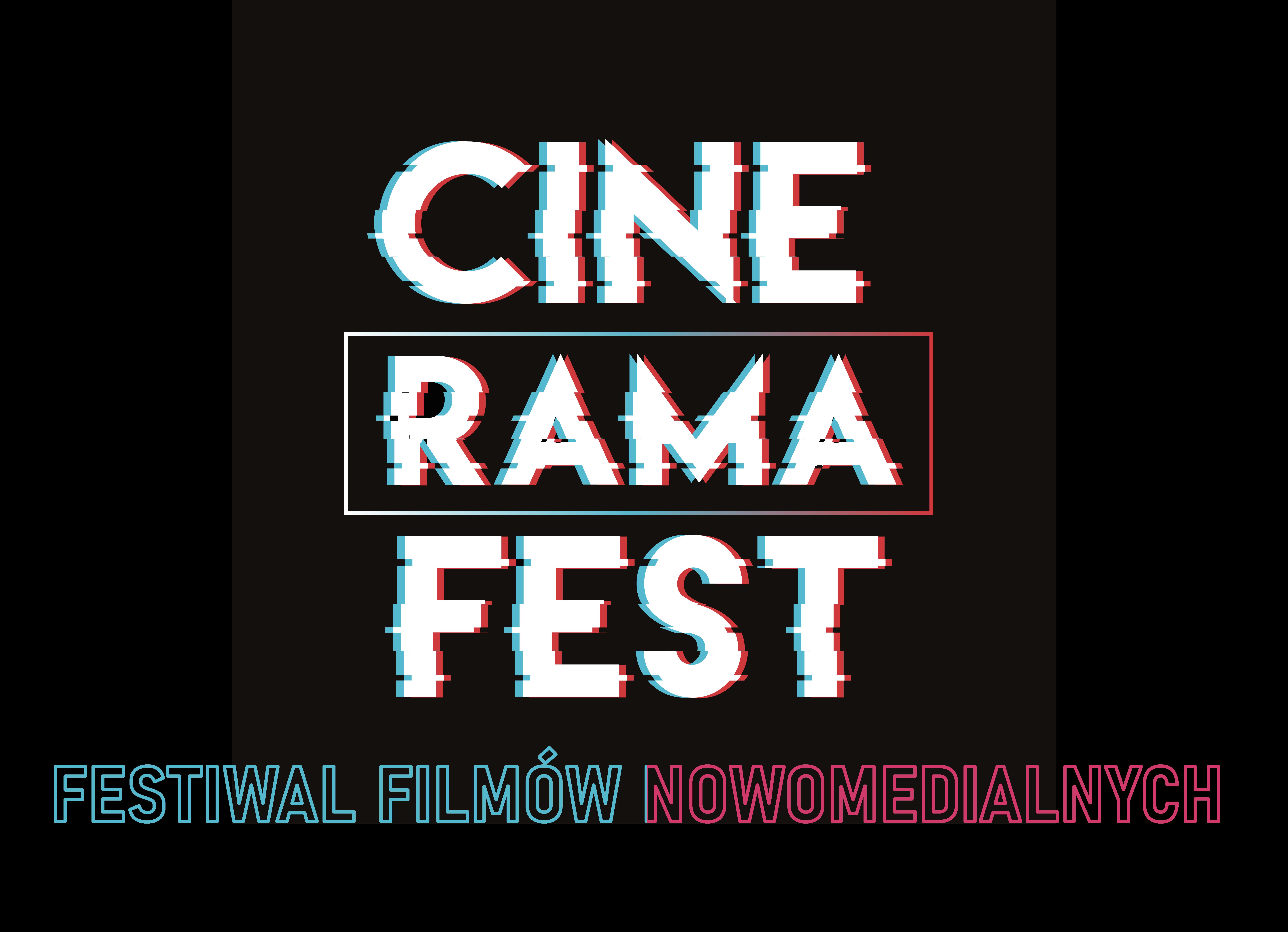 Cinerama Fest - Festiwal Filmów Nowomedialnych